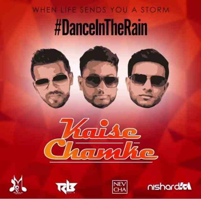 Kaise Chamke By Nishard M & Neval Chatelal & Ravi B