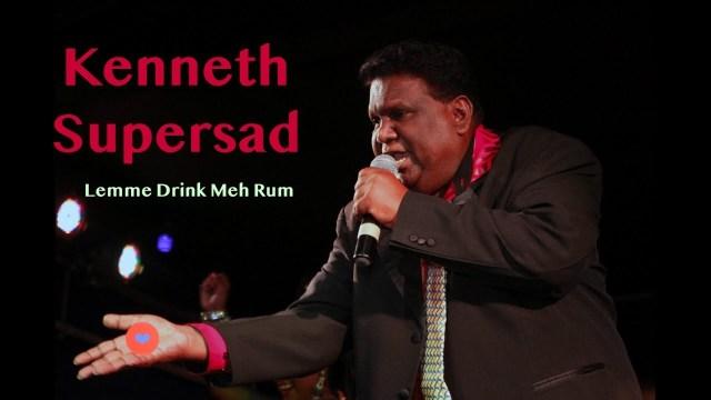 Kenneth Supersad - Lemme Drink Meh Rum