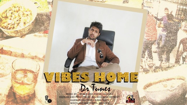 "Kess ""Dr Tunes"" Ramroop - Vibes Home"