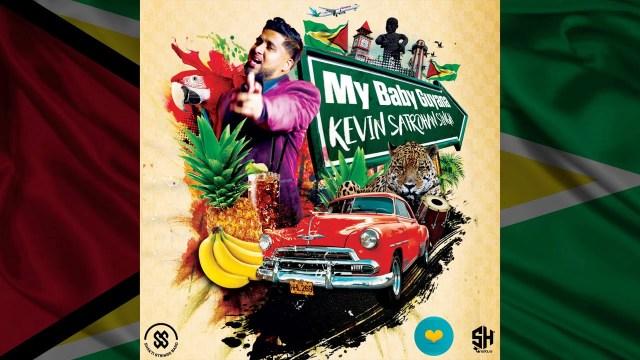 Kevin Satrohan Singh - My Baby Guyana
