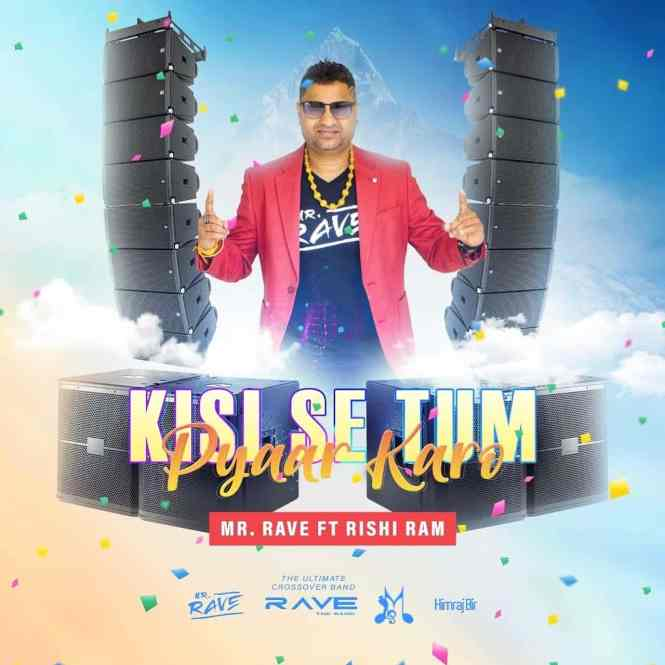 Kisi Se Tum Pyaar Karo | Mr Rave (rave The Band)| Ft Rishi Ram | 2020 Bollywood Remake