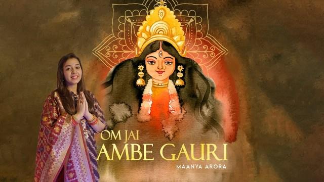 Maanya Arora - Jai Ambe Gauri