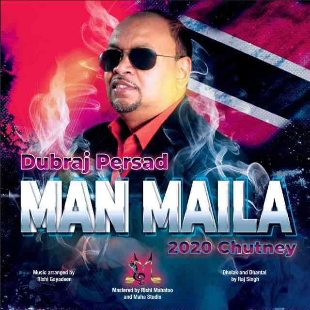 Man Maila by Dubraj Persad