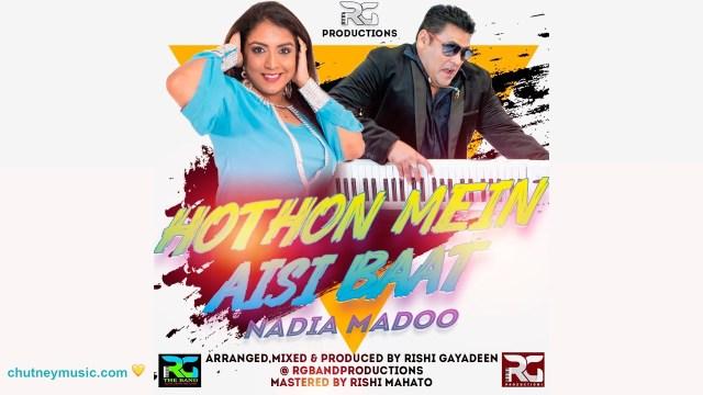 Nadia Madoo Hothon Mein Aisi Baat