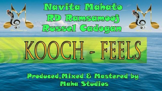 Navita Mahato, RD Ramsamooj, Russell Cadogan - Kooch Feels Mashup