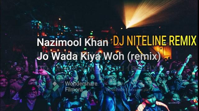 Nazimool Khan - Jo Wada Kiya Woh