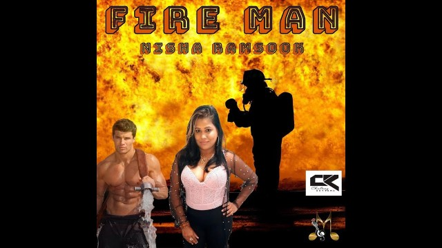 Nisha Ramsook - Fire Man