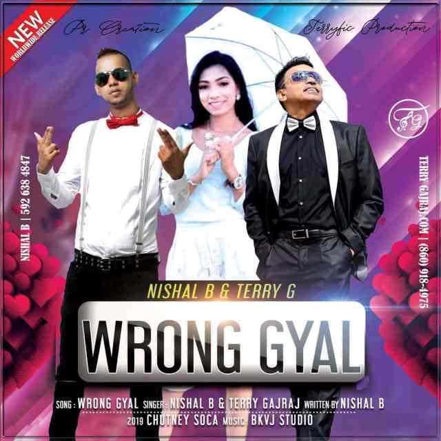 Nishal B & Terry Gajraj Guyana Baboo Wrong Gyal