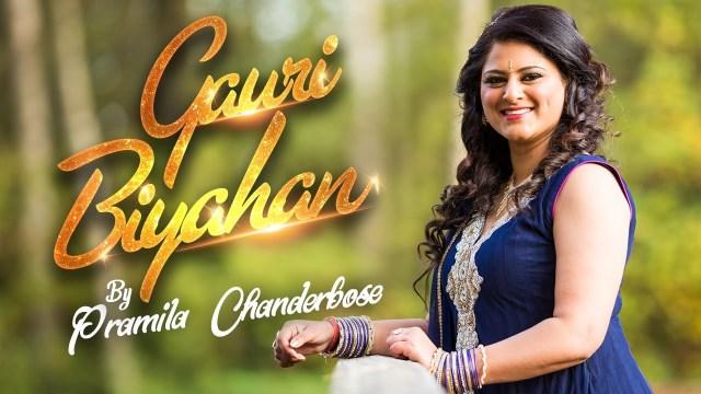 Pramila Chanderbose Gauri Biyahan