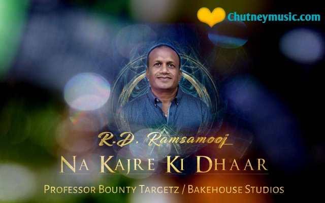 RD Ramsamooj - Na Kajre Ki Dhaar