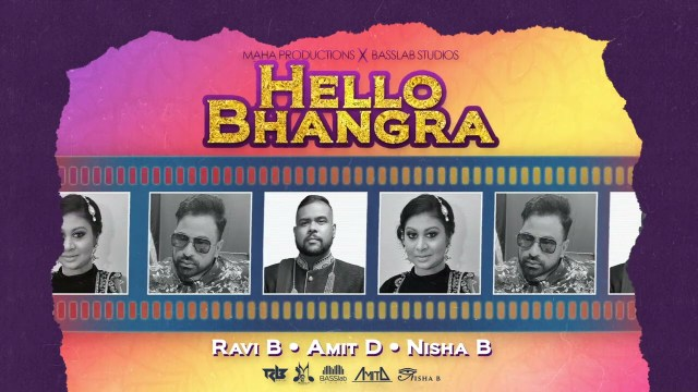 Ravi B x Amit Dookram x Nisha B - Hello Bhangra