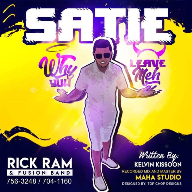 Rick Ram Satie Why Yuh Leave Meh