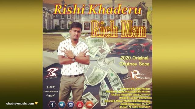 Rishi Khaderu Rich Man