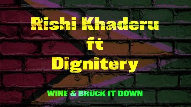 Rishi Khaderu x Dignitery – Wine & Bruck It Down