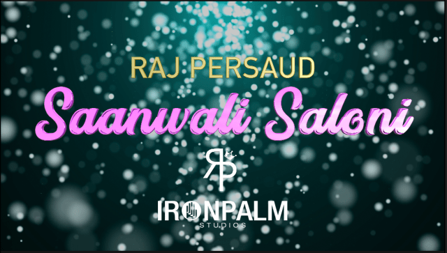 Saanwali Saloni by Raj Persaud
