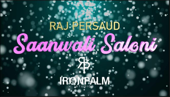 Saanwali Saloni by Raj Persaud