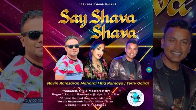 Say Shava Shava - Navin Ramsaran Maharaj x Ria Ramaya x Terry Gajraj