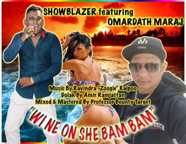 She Bam Bam By Showblazer Feat. Omardath Maraj (2019 Chutney Soca)