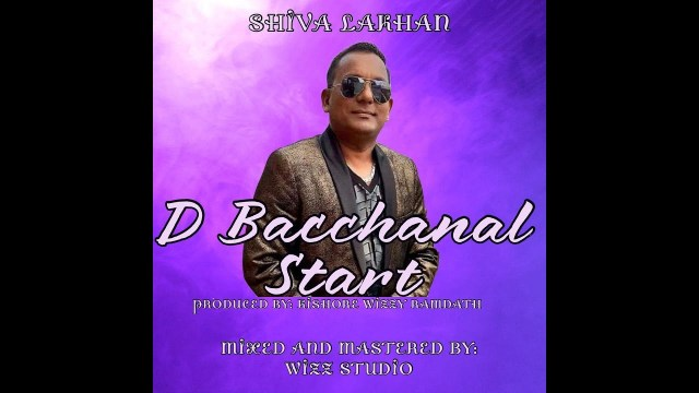 Shiva Lakhan - D Bacchanal Start