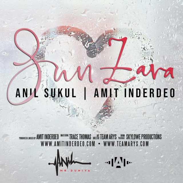 Sun Zara By Anil Sukul A.k.a Mr Duniya & Amit Inderdeo (2019 Bollywood Cover)