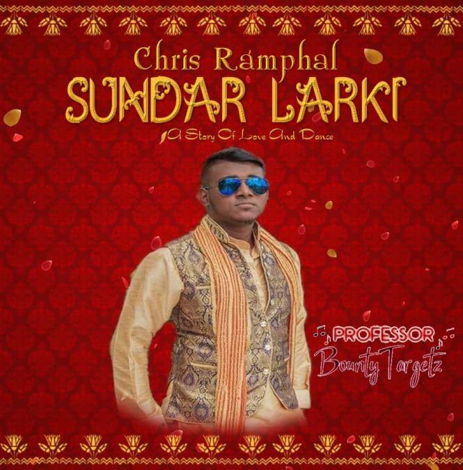Sundar Larki By Chris Ramphal (2019 Chutney Soca)