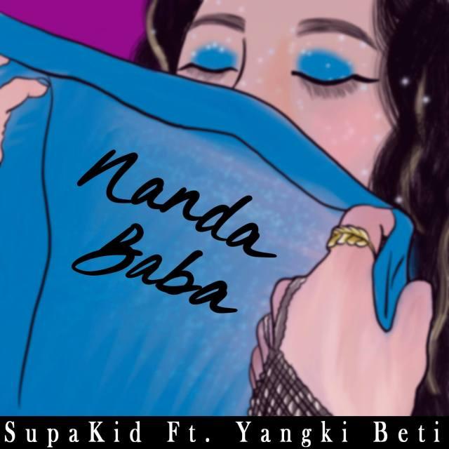 Supakid ft Yangki Tiny Beti - Nanda Baba Remix