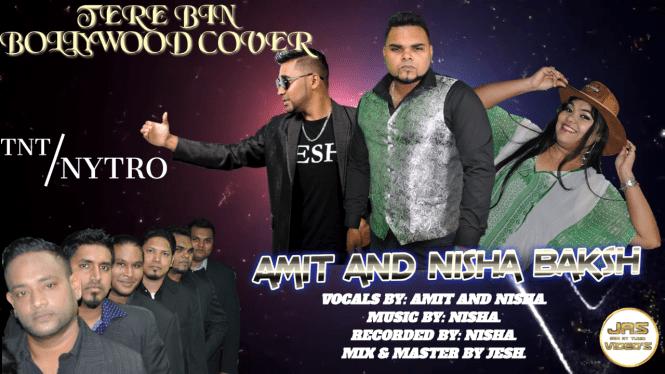 Tere Bin By Amit & Nisha Baksh (2019 Bollywood Cover)