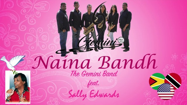 The Gemini Band Ft Sally Edwards - Naina Bandh
