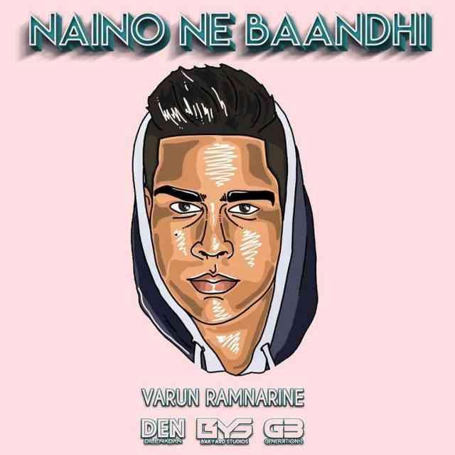 Varun Ramnarine (g3) Naino Ne Baandhi