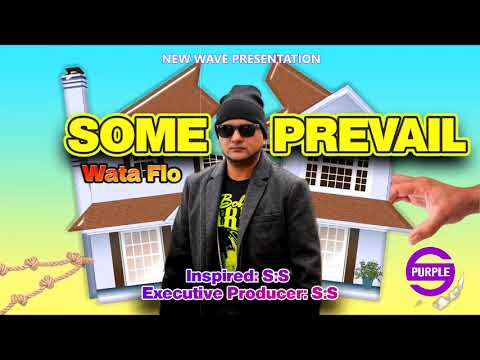 Wata Flo - Some Prevail