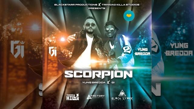 Yung Bredda x GI - Scorpion Sting Meh (Chutney Zess 2021)