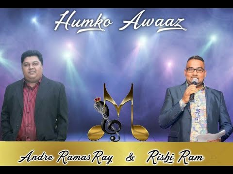 Andre Ramasray & Rishi Ram - Humko Awaz