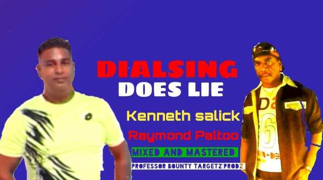 Kenneth Salick & Raymond Paltoo - Dialsing Does Lie
