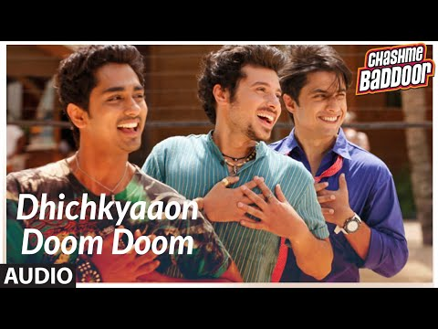 Dhichkyaaon Doom Doom (Version - 2) Full Song (Audio) | Chashme Baddoor | Ali Zafar, Taapsee Pannu