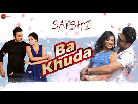 Ba Khuda | Sakshi | Madhumita Biswas & Vikram Mastal | Chetan Dildar