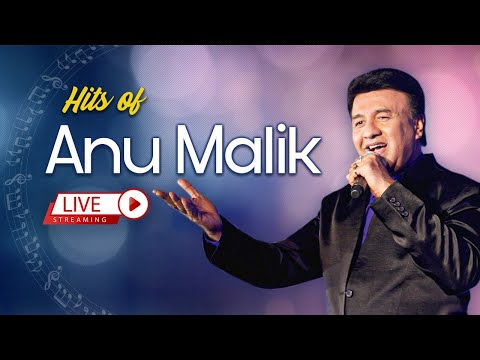 Anu Malik Hits | Superhit Song | Bollywood | Back To Back Music