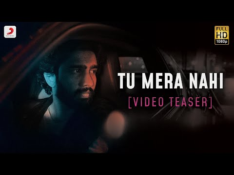 TU MERA NAHI – Official Video Teaser | Amaal Mallik | Aditi B | Rashmi Virag | Love Song 2020