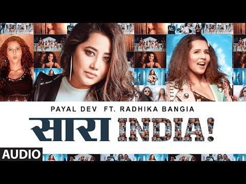 Saara India! Full Audio | Payal Dev | Radhika Bangia | Javed-Mohsin | Surjit Khairhwala | T-Series