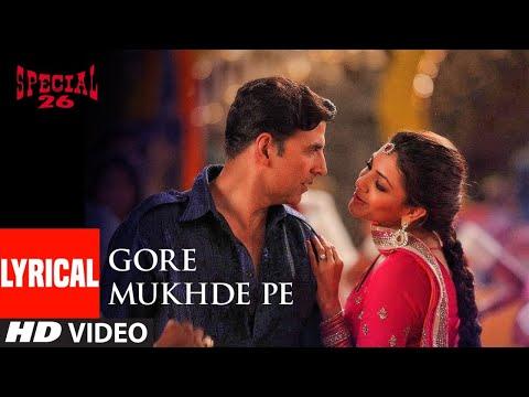 Gore Mukhde Pe Zulfan Di Chhaavan Lyrical | Special 26 | Akshay Kumar | Himesh Reshammiya