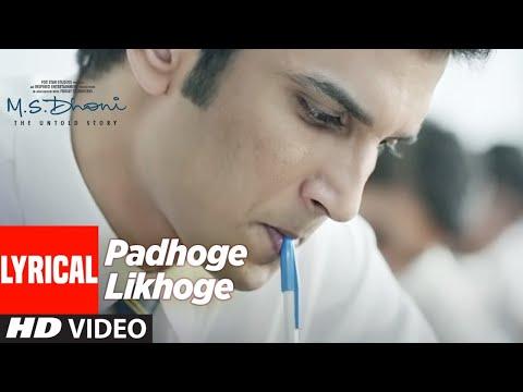 PADHOGE LIKHOGE Lyrical   M.S. DHONI -THE UNTOLD STORY   Sushant Singh Rajput, Disha P, Amaal Mallik