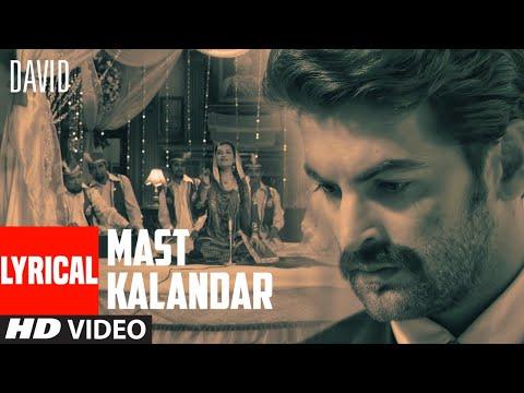 Mast Kalandar Lyrical Video | David | Neil Nitin Mukesh, Isha Sharwani | Rekha Bharadwaj