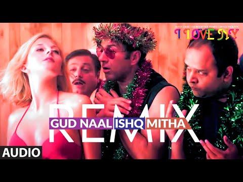 Gud Naal Ishq Mitha : Remix (AUDIO) | I Love New Year | Sunny Deol, Kangana Ranaut | Tochi Raina