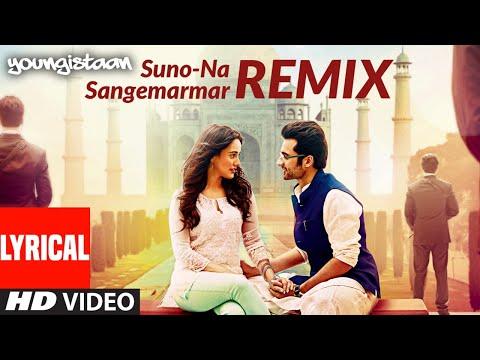 Lyrical: Suno Na Sangemarmar-Remix | Youngistaan | Arijit Singh | Jackky Bhagnani, Neha Sharma