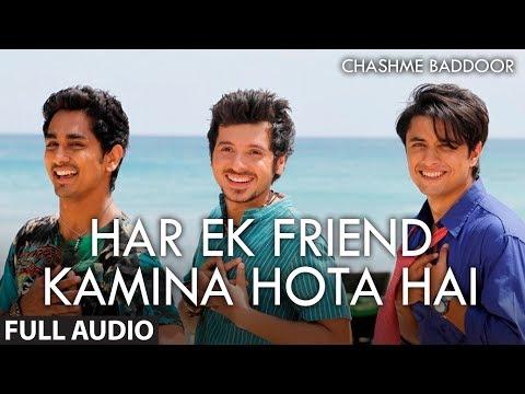 Har Ek Friend Kamina Hota Hai (Audio) | Chashme Baddoor | Ali Zafar, Siddharth