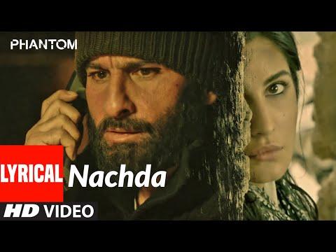 Nachda Lyrical | Phantom | Saif Ali Khan, Katrina Kaif | Shahid Mallya | Pritam | T-Series