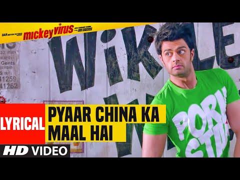 Pyaar China Ka Maal Hai Lyrical | Mickey Virus | Manish Paul,Varun Badola, Elli Avram