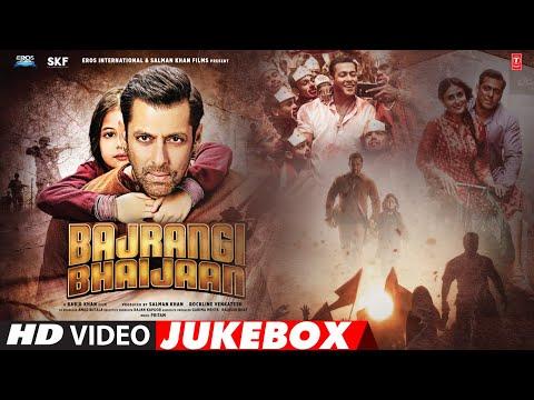 'Bajrangi Bhaijaan' Full Video Songs JUKEBOX | Pritam |