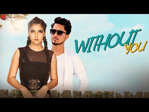 Without You - Official Music Video | Anshuman Rajpoot & Deepra Mishra | Kumar Sapan Soniya | Anil S