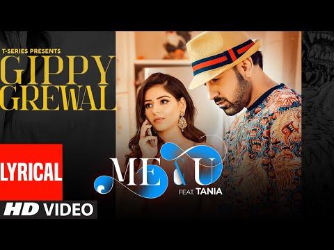 Me & U - Lyrical | Gippy Grewal, Tania | Desi Crew | Happy Raikoti | T-Series