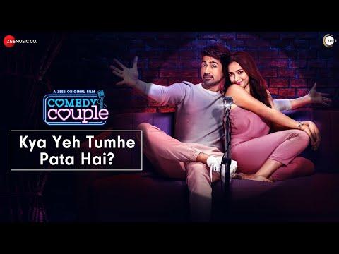 Kya Yeh Tumhe Pata Hai? | Comedy Couple | Saqib Saleem, Shweta B Prasad| Tanmaya Bhatnagar, Reuksh A